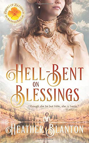 Hell-Bent on Blessings (Brides of Blessings, Band 3)