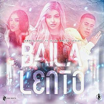Baila Lento (feat. Shaley)