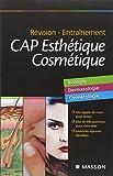 Révision - Entraînement CAP Esthétique Cosmétique - Biologie, Dermatologie, Cosmétologie
