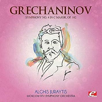 Grechaninov: Symphony No. 4 in C Major, Op. 102 (Digitally Remastered)
