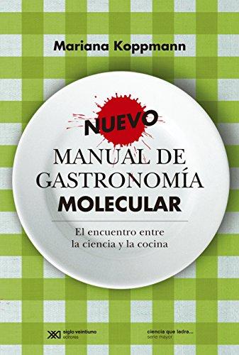 Nuevo Manual De Gastronomía Molecular, 3ra Edición
