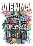 Vienna Life: Quiz- und Rätselbuch über Wien für Kinder und Jugendliche: Quiz- und Lernaufgaben für Kinder und Jugendliche