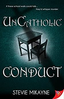 UnCatholic Conduct by [Stevie Mikayne]
