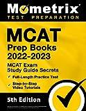 MCAT Prep Books 2022-2023: MCAT Exam Study Guide Secrets, Full-Length Practice Test, Step-by-Step Video Tutorials: [5th Edition]