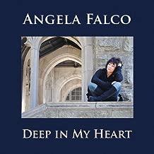 Deep in My Heart by Falco, Angela (2012-08-07)