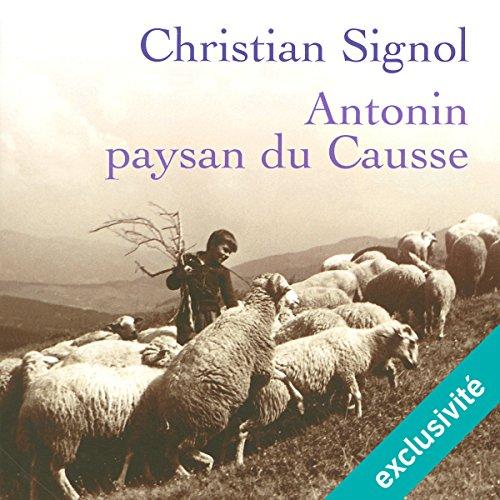 Couverture de Antonin, paysan du Causse