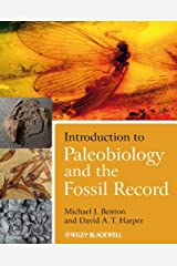 Introduction to Paleobiology and the Fossil Record Kindle Edition