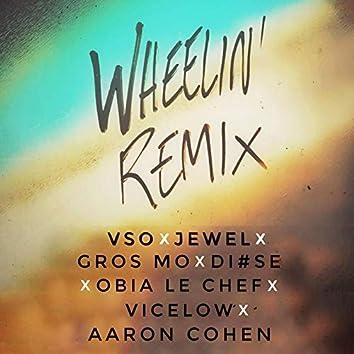 Wheelin' Remix