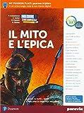 nel cuore dei libri. valori, generi, temi. mito e epica. per la scuola media. con ebook. con espansione online
