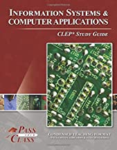 Information Systems and Computer Applications CLEP Test Study Guide