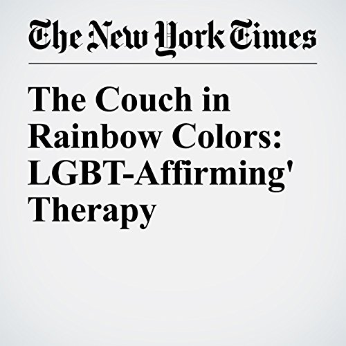 The Couch in Rainbow Colors: LGBT-Affirming' Therapy audiobook cover art