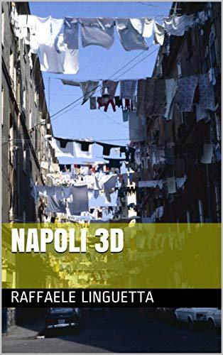 NAPOLI 3D (Italian Edition)