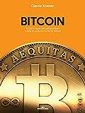 Bitcoin: Todo lo que necesitas saber sobre la nueva moneda virtual