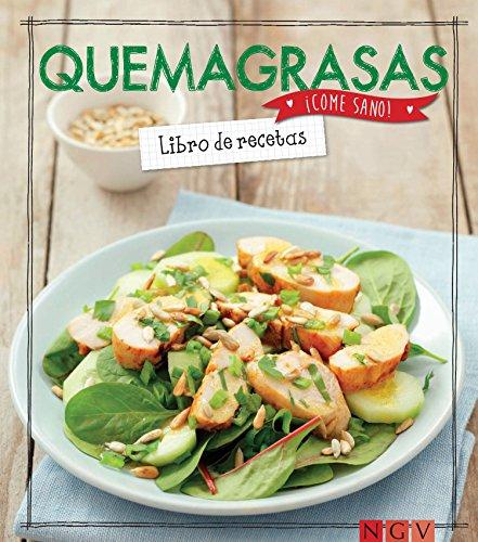 Quemagrasas: Libro de recetas (¡Come sano!)