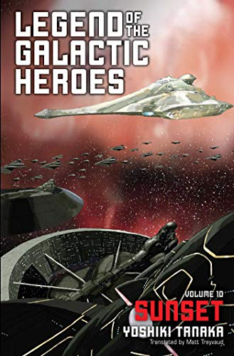 Legend of the Galactic Heroes, Vol. 10: Sunset