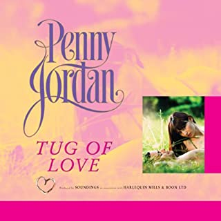 Tug of Love                   By:                                                                                                                                 Penny Jordan                               Narrated by:                                                                                                                                 Patience Tomlinson                      Length: 4 hrs and 27 mins     2 ratings     Overall 4.5