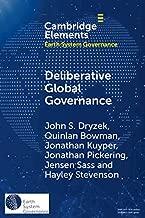 Deliberative Global Governance (Elements in Earth System Governance)