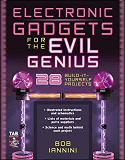 Electronic Gadgets for the Evil Genius : 28 Build-It-Yourself Projects