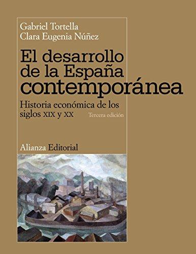 El desarrollo de la España contemporánea (El libro universitario - Manuales)