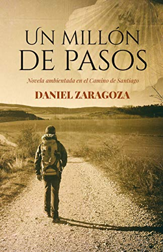 Portada del libro Un millón de pasos de Daniel Zaragoza