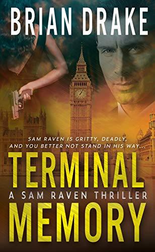 Terminal Memory: A Sam Raven Thriller