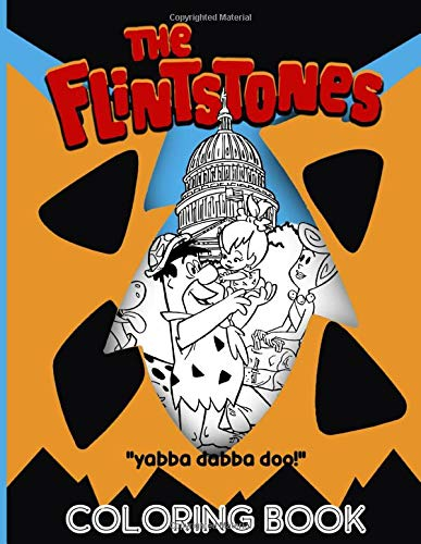 The Flintstones Coloring Book: The Flintstones The Perfection Coloring Books For Kid And Adult - Relaxing