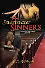 Sweetwater Sinners-the sequel to Holy Hustler