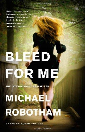 Image of Bleed for Me (Joseph O'Loughlin, 4)