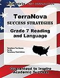 TerraNova Success Strategies Grade 7 Reading and Language Study Guide: TerraNova Test Review for the TerraNova, Third Edition