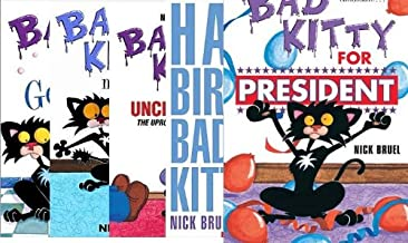 Bad Kitty 5 Book Set: Bad Kitty for President / Bad Kitty Meets the Baby / Bad Kitty Vs Uncle Murray / Bad Kitty Gets A Bath / Happy Birthday, Bad Kitty (Bad Kitty)