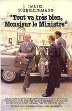 Tout va très bien, Monsieur le ministre (Documents) (French Edition)