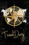 Travel Diary: Small Black Travel Journal 5'' x 8'' (12.5 x 20 cm), Golden Compass, Traveler's Notebook, Soft Cover (Journals & Diaries for Travelers)