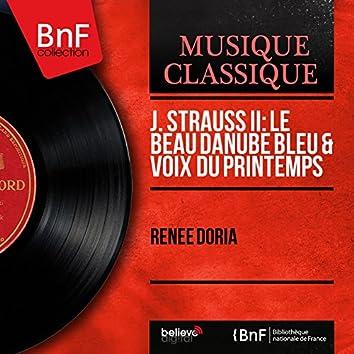 J. Strauss II: Le beau Danube bleu & Voix du printemps (Mono Version)