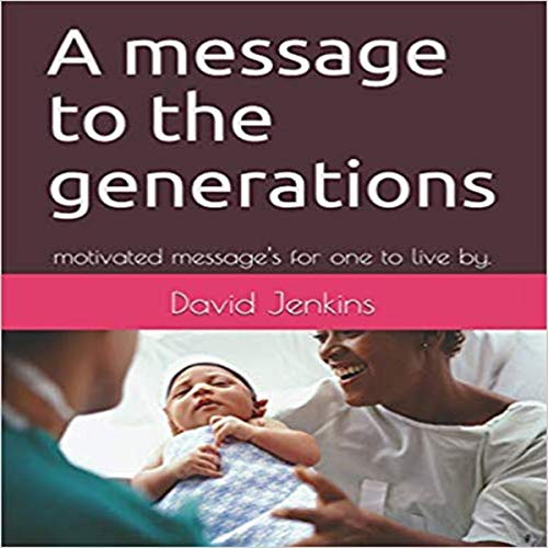 A Message to the Generations Titelbild