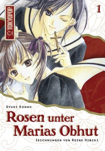 Rosen unter Marias Obhut - Light Novel 1