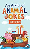 An Arkful of Animal Jokes--for Kids!