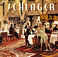 SCHLAGER IM SPIEGEL DER ZEIT,1933
