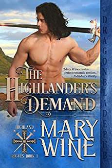 The Highlander's Demand (Highland Rogues Book 1) by [Mary Wine]