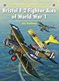 Bristol F2 Fighter Aces of World War I (Aircraft of the Aces)