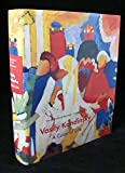 Vasily Kandinsky: A Colorful Life : The Collection of the Lenbachhaus, Munich: A Colourful Life - The Collection of the Lenbachhaus, Munich (Monographie)