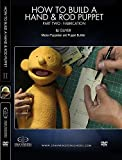 How to Build a Hand Puppet and Rod Puppet Part 2 - Fabrication