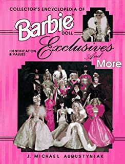 Collector's Encyclopedia of Barbie Doll Exclusives and More: Identification & Values