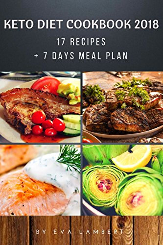 Keto Diet 17 Recipes 7 Days Meal Plan Quick Easy Healthy Food For Weight Loss Kindle Edition By Lambert Eva Cookbooks Food Wine Kindle Ebooks Amazon Com