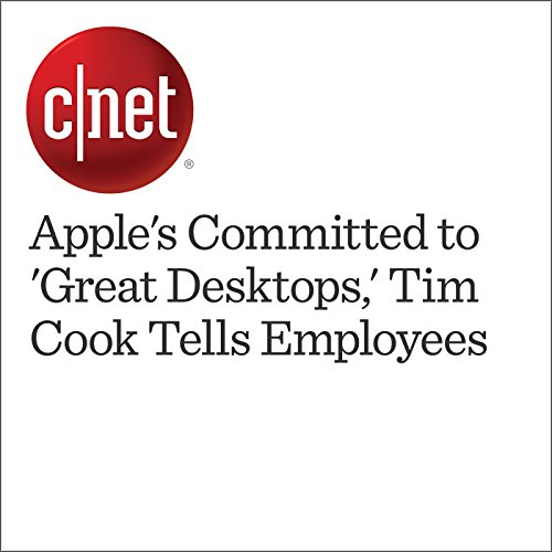 Apple's Committed to 'Great Desktops,' Tim Cook Tells Employees cover art