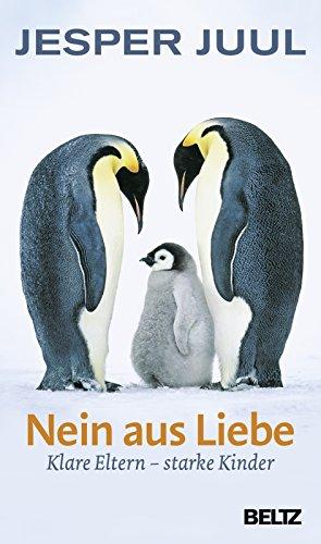 Nein aus Liebe: Klare Eltern - starke Kinder: 2940