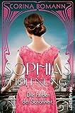 Die Farben der Schönheit Sophias Hoffnung: Roman