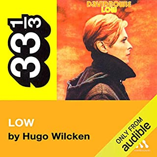 David Bowie's Low (33 1/3 Series) audiobook cover art