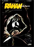 Rahan, fils des âges farouches. L'Intégrale, tome 17
