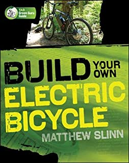Build Your Own Electric Bicycle (Tab Green Guru)