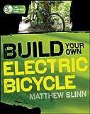 Build Your Own Electric Bicycle (Tab Green Guru)